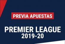 Previa de Apuestas Premier League