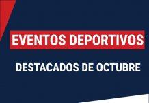 Eventos deportivos octubre más importantes