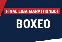 Final Liga Marathonbet boxeo