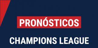 Pronósticos Champions
